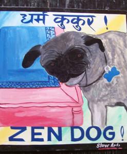 Zen Pug. Folk art beware of pug sign hand painted on metal by a signboard artist in Nepal