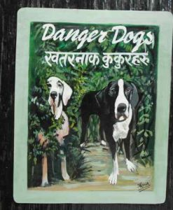 Folk Art Beware of Great Danes from Nepal hand painted on metal by a sign painter in Kathmandu, Nepal