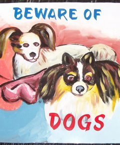 Folk art beware of dog sign featuring a pomeranian and a Papillion hand painted on metal be a sign painter in Nepal