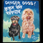 Folk art Beware of the Labradoodle and Terrier hand painted on metal by a sign painter in Nepal