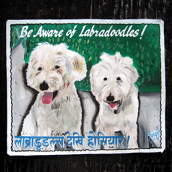 Folk art Beware of the Labradoodle hand painted on metal by a sign painter in Nepal