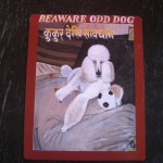 Folk art beware of white Poodle sign hand painted on metal by a sign painter from Kathmandu.