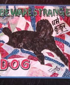 poodle art, hand painted poodle, custom poodle painting, poodle portrait, black poodle art, funny poodle art, funny black standard poodle, nepal art dog, nepal, folk art poodle, fair trade art, beware of poodle, sign painter,
