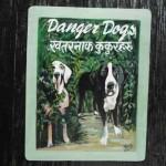 Folk Art Beware of Great Danes from Nepal hand painted on metal by a sign painter in Kathmandu, Nepal